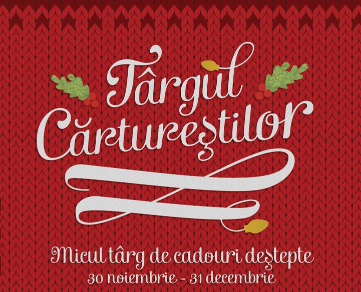 Targul cadourilor destepte @Carturesti