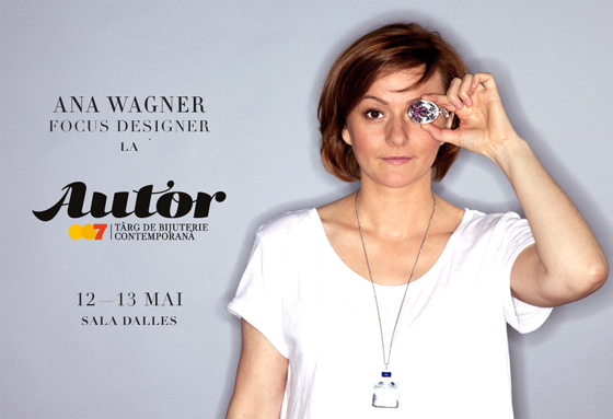 Focus designer la Autor 007: Ana Wagner